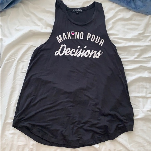 """Fifth Sun Tops - """"Making Pour Decisions"""" tank"""